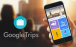 Make your summer holidays easier with Google Trips
